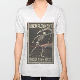 UNEMPLOYMENT/SKELETON/VINTAGE/POLITICAL POSTER Unisex V-Neck