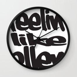 feelin like ellen #2 Wall Clock