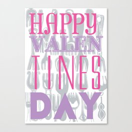 Happy Valen TINES Day Canvas Print