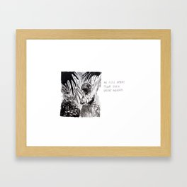 We Fell Apart From Such Great Heights Framed Art Print