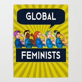 Global Feminists Women Girls design Rosie Riveter Design Poster