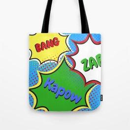 BANG! ZAP! KAPOW! Tote Bag