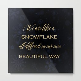 We are like a snowflake - gold glitter Typography on dark background Metal Print