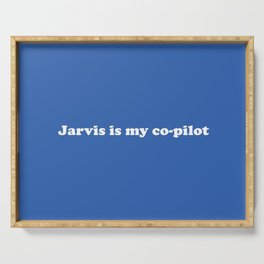 Jarvis is my Co-Pilot Serving Tray
