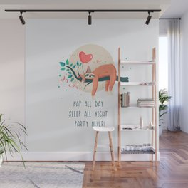Sloth life, party Wall Mural