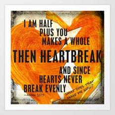 Break Even Art Print
