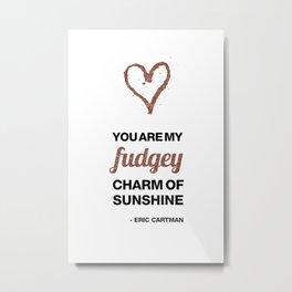Cupid Me Valentine's Day Fudgey Charm Of Sunshine Metal Print