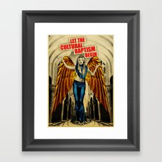 Let The Cultural Baptism Begin Framed Art Print