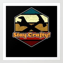Craftsmanship Highest Quality Do it Yourself Tools Art Print