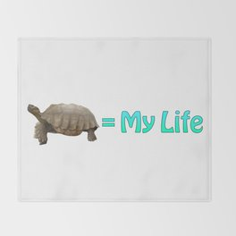My Sulcata = My Life Throw Blanket