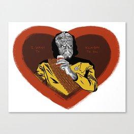 "Star Trek Valentine - ""I want to Klingon to you."" Canvas Print"