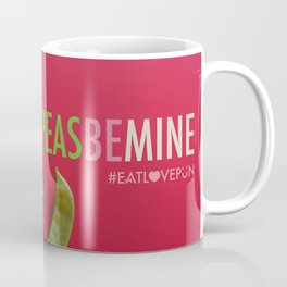 Peas Be Mine Coffee Mug