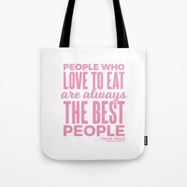 The Best People (Pink) Tote Bag