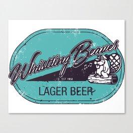 Whistling Beaver Lager Beer Canvas Print