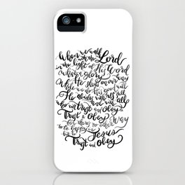 Trust and Obey - Hymn - BW iPhone Case