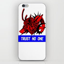 TRUST NO ONE iPhone Skin