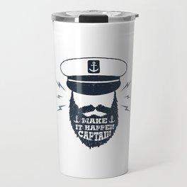 Make It Happen Captain Travel Mug