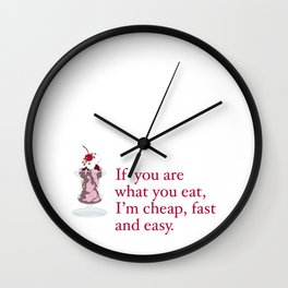 WHAT YOU EAT Wall Clock