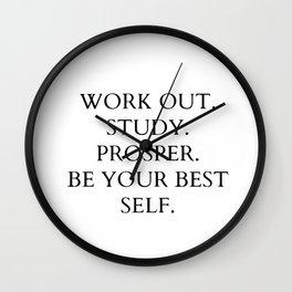 Work out. study. prosper Wall Clock