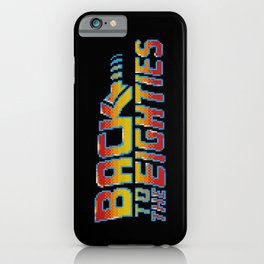 Back To The Eighties iPhone Case