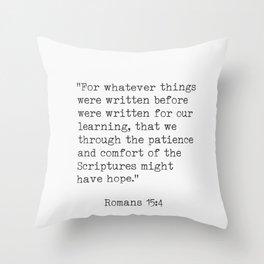 Romans 15:4 Throw Pillow