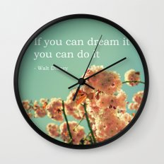 If you can dream it Wall Clock