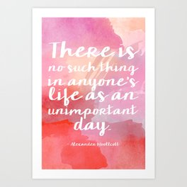 Unimportant Days Art Print