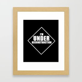 I'm under reconstruction awesome workout cool funny t-shirt Framed Art Print