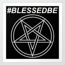#BLESSEDBE INVERTED Art Print