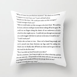 Like Teenagers Who Don't Fuck Throw Pillow