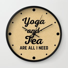 Yoga And Tea Funny Quote Wall Clock