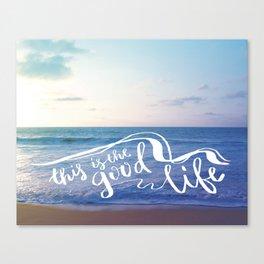 The Good Life (Waves) Canvas Print