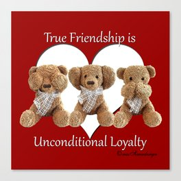 True Friendship is Unconditional Loyalty - Red Canvas Print
