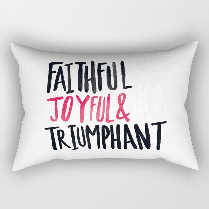 Faithful Joyful and Triumphant x Pink Rectangular Pillow