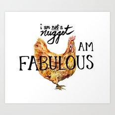 I AM FABULOUS Art Print