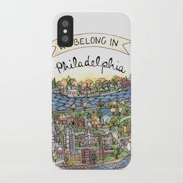 We Belong in Philadelphia! iPhone Case