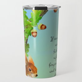 1 John 1 v9 If We Confess Our Sins He is Faithful and Just Red  Squirrel Oak Tree Acorn Watercolour Travel Mug