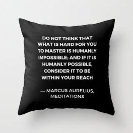 Stoic Wisdom Quotes - Marcus Aurelius Meditations - Mastery Throw Pillow