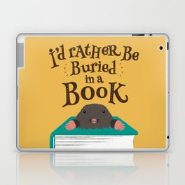 I'd Rather be Buried in a Book - Mole Laptop & iPad Skin