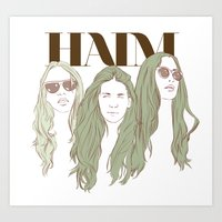 haim Art Prints featuring HAIM by chazstity