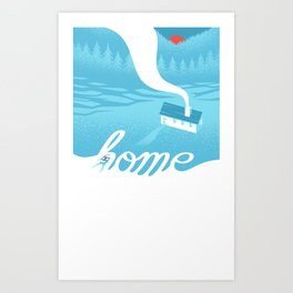 Home is everywhere Art Print