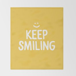 Keep Smiling Quote - Yellow Throw Blanket