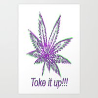 Toke It Up Art Print