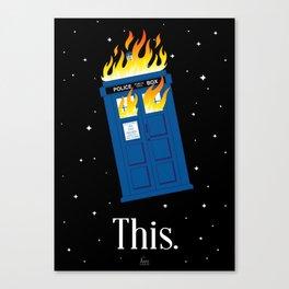 This (TARDIS) Canvas Print