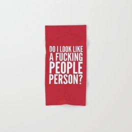 DO I LOOK LIKE A FUCKING PEOPLE PERSON? (Crimson) Hand & Bath Towel