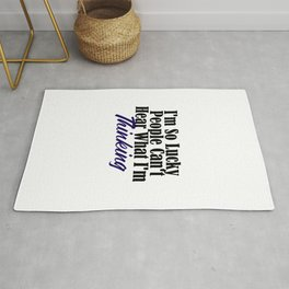 Lucky Thoughts Are Silent Funny Scary Bad Thinking Rug