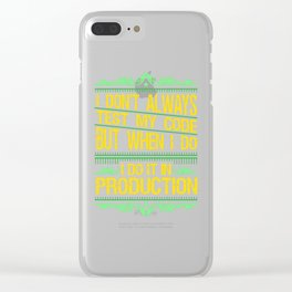 I Don't Always Test My Code Gift Clear iPhone Case