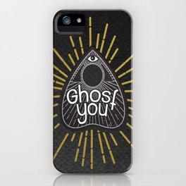 Ghost you (Black ver) iPhone Case