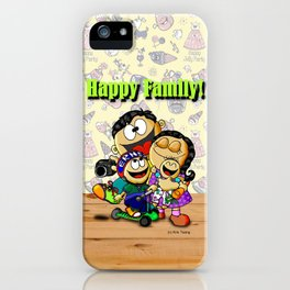 Happy Family! iPhone Case