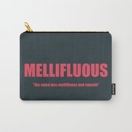 MELLIFLUOUS Carry-All Pouch